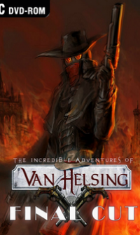 The Incredible Adventures of Van Helsing Final Cut-RELOADED