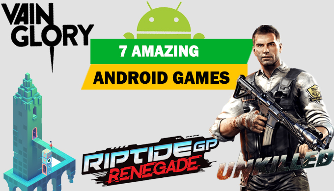 7-Awesome-Android-Games Top 7 Awesome Android Games Ever